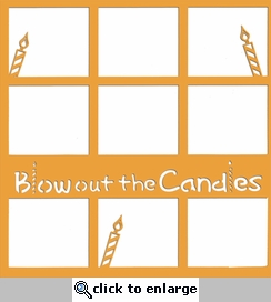 Blow Out The Candles 12 x 12 Overlay Laser Die Cut