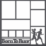 Born To Run 12 x 12 Overlay Laser Die Cut