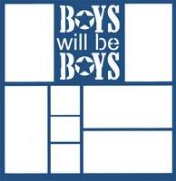 Boys Will Be Boys 12 x 12 Overlay Laser Die Cut