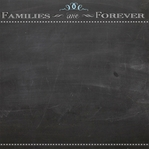 Chalk It Up: Families Are Forever 12 x 12 Paper