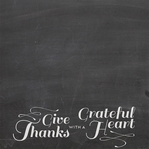 Chalk It Up: Give Thanks 12 x 12 Paper