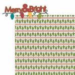 Christmas Cheer: Merry and Bright 2 Piece Laser Die Cut Kit