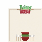 Christmas Treats: Baking Spirits 2 Piece Laser Die Cut Kit