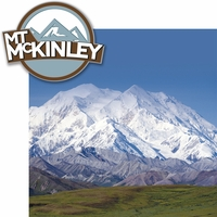Climb Every Mountain: Mount McKinley 2 Piece Laser Die Cut Kit