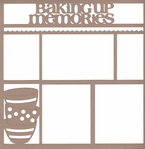 Cooking: Baking Up Memories 12x12 Overlay Laser Die Cut