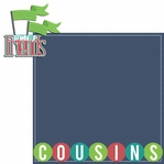 Cousins: Growing Up Friends 2 Piece Laser Die Cut Kit