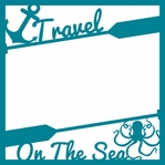 Cruisin': Travel on the Sea 12 x 12 Overlay Laser Die Cut