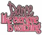 Dance Like Everyone Is Watching Glitter 4-Layer Laser Title Cut