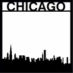 Destinations: Chicago 12 x 12 Overlay Laser Die Cut
