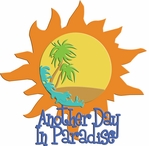 Digital Download: Another Day In Paradise Laser Die Cut