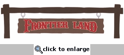 Digital Download: Frontier Land: Frontier Land Sign Border Laser Die Cut