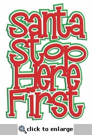 Digital Download: Santa Stop Here First 3-Layer Laser Title Cut