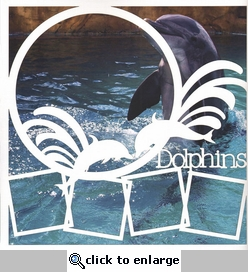 Dolphins 12 x 12 Overlay Quick Page Laser Die Cut