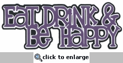 Eat, Drink & Be Happy Title Cut