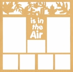 Fall Is In The Air 12 x 12 Overlay Laser Die Cut
