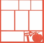 Fall:Pick Me Pumpkin 12 x 12 Overlay Laser Die Cut