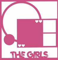 Family: The Girls 12 x 12 Overlay Laser Die Cut