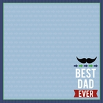 Father's Day: Best Dad Ever  12 x 12 Paper