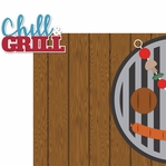 Fire Up The Grill: Chill & Grill 2 Piece Laser Die Cut Kit