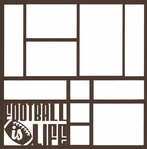 Football Is Life 12 x 12 Overlay Laser Die Cut