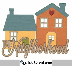 For Sale: The Neighborhood Laser Die Cut