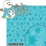 Frosty Fun: Frosty Friend Snowman 2 Piece Laser Die Cut Kit