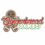 Ginger and Spice: Gingerbread Cookies Laser Die Cut