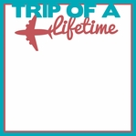 Globe Trotter: Trip of a Lifetime Overlay Laser Die Cut