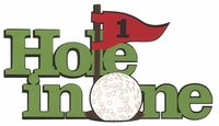 Golf: Hole In One Laser Die Cut-<font color=red> <b>we ♥ this</b></font>