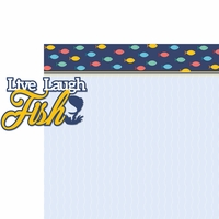 Gone Fishing: Live Laugh Fish 2 Piece Laser Die Cut Kit