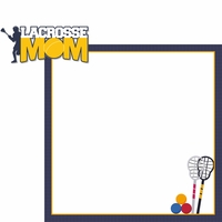 Gone Lax'n: Lacrosse Mom 2 Piece Laser Die Cut Kit