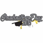 Grad: Graduation Day 2015  Laser Die Cut