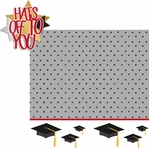 Graduation Day: Hats Off To You 2 Piece Laser Die Cut Kit