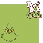 Grinchmas: Don't Be A Grinch 2 Piece Laser Die Cut Kit