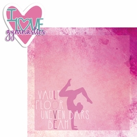 Gymnastics: I Love Gymnastics 2 Piece Laser Die Cut Kit