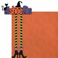 Halloween Sayings: If the shoe fits 2 Piece Laser Die Cut Kit