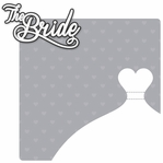 Happily Ever After: Bride 2 Piece Laser Die Cut Kit