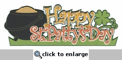 Happy St. Patty's Day Laser Die Cut