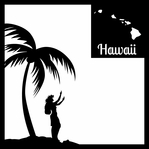 Hawaii Tree and Hula Dancer 12 x 12 Overlay Laser Die Cut