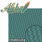 Hawaiian Sunset: Aloha 2 Piece Laser Die Cut Kit