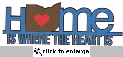 Heart is: Ohio Home Is Where The Heart Is Laser Die Cut