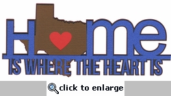 Heart is: Texas Home Is Where The Heart Is Laser Die Cut