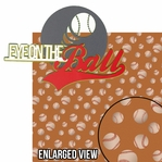 Home Run: Eye On The Ball 2 Piece Laser Die Cut Kit