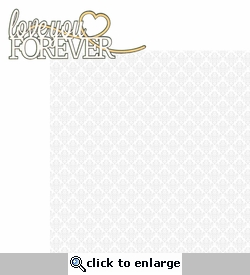 I Do: Love Your Forever 2 Piece Laser Die Cut Kit