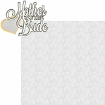 I Do: Mother Of The Bride 2 Piece Laser Die Cut Kit