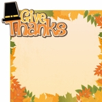 It's Turkey Time: Give Thanks 2 Piece Laser Die Cut Kit