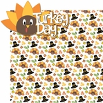 It's Turkey Time: Turkey Day 2 Piece Laser Die Cut Kit