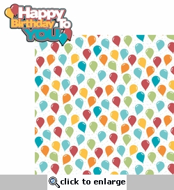 It's Your Birthday: Happy Birthday To You 2 Piece Laser Die Cut Kit