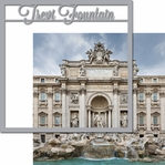 Italian Adventures: Trevi Fountain 12 x 12 Overlay Quick Page