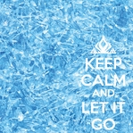 Keep Calm and Let it Go 12 x 12 Paper